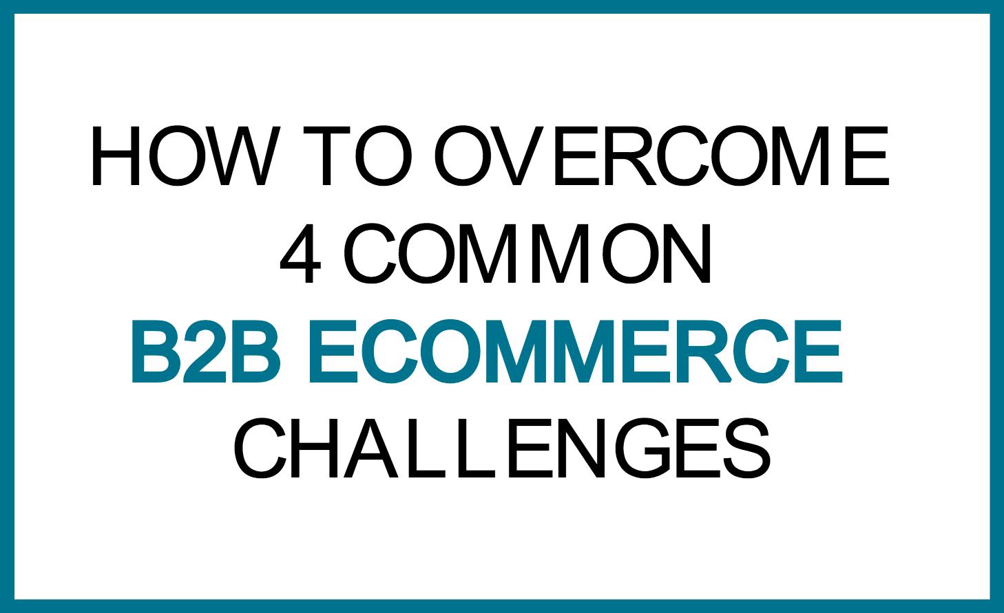 B2B Challenges