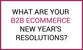B2B resolutions