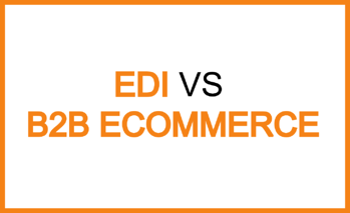 EDI vs B2B eCommerce