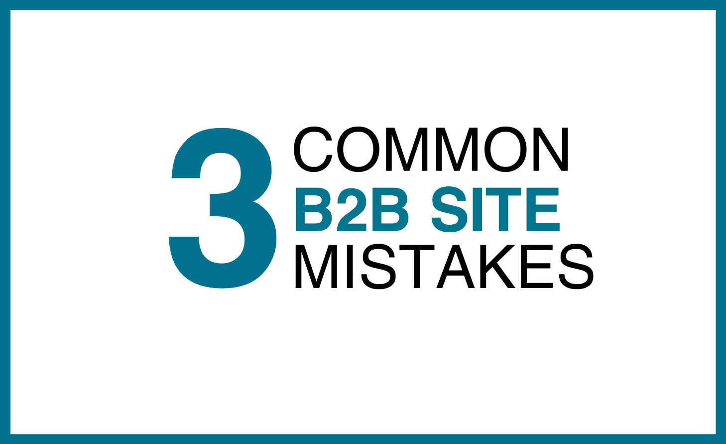 B2B_site_mistakes_.png