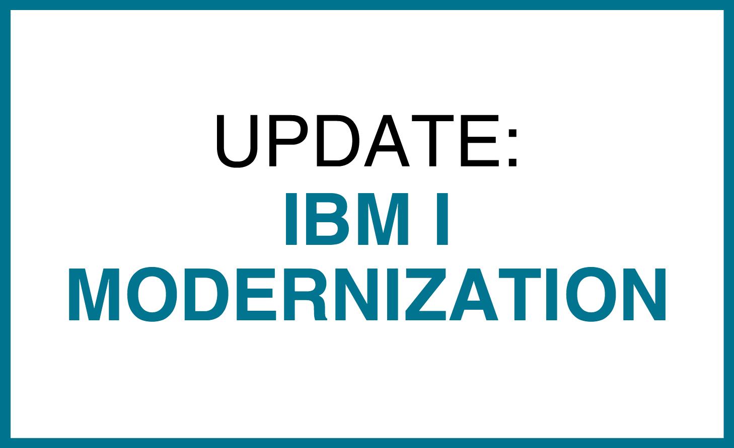 IBM i Modernization follow up.png