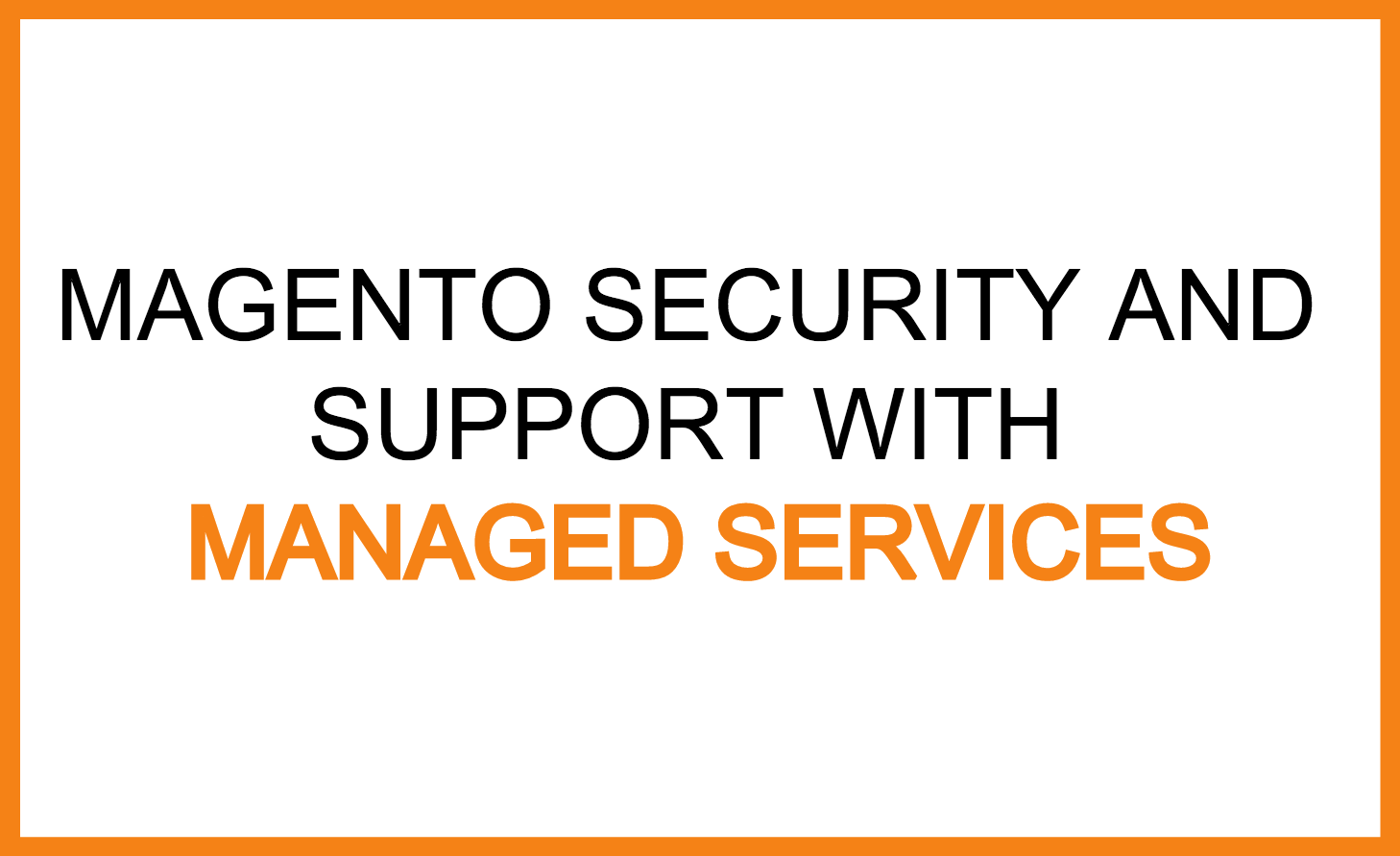 Magento Security and Support.png