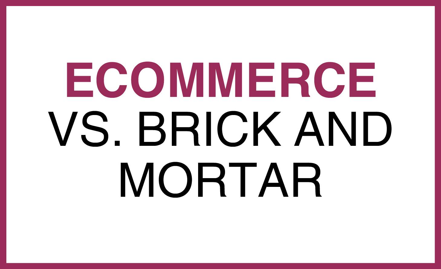 eCom vs brick and mortar.png