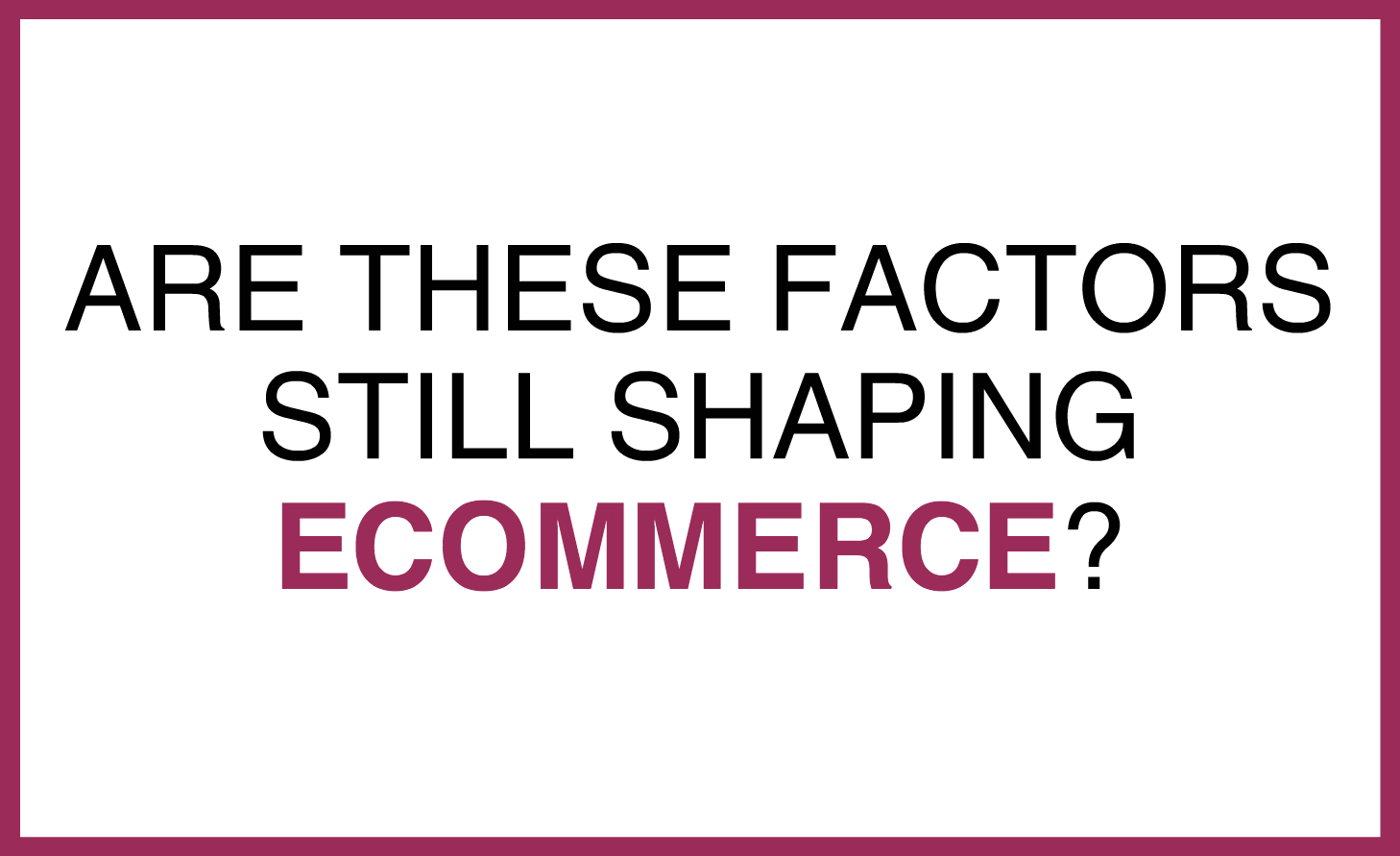 eCommerce_factors-1.png