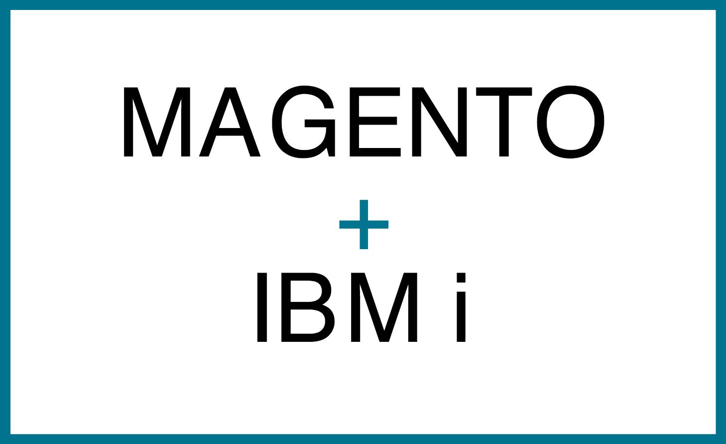integrating magento and ibm i.png