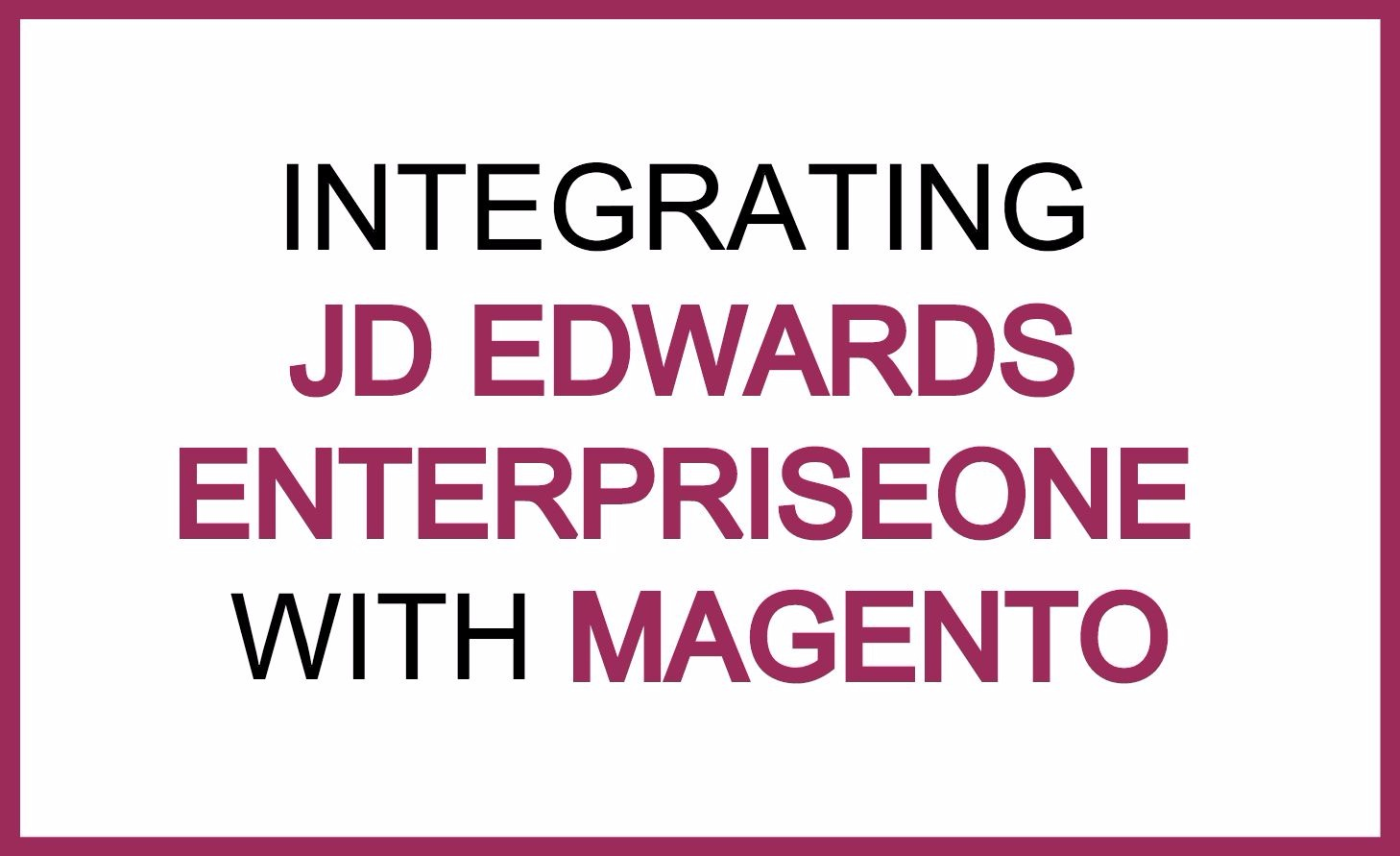 jde and magento integration.jpg