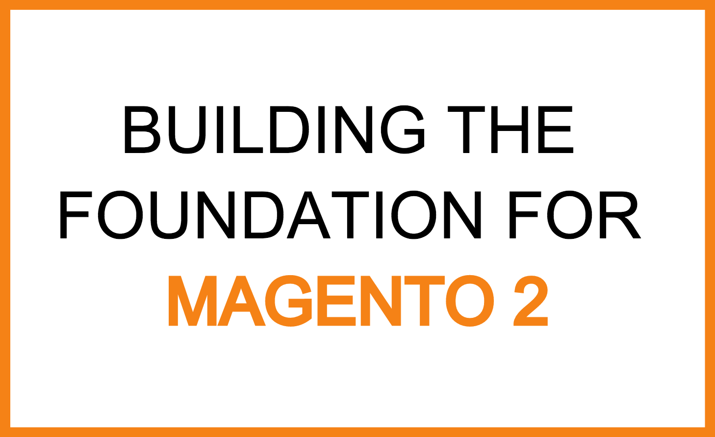 magento 2 foundation.png
