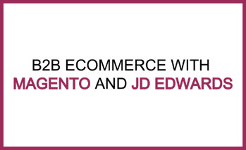 magento and jde b2b eCommerce.png