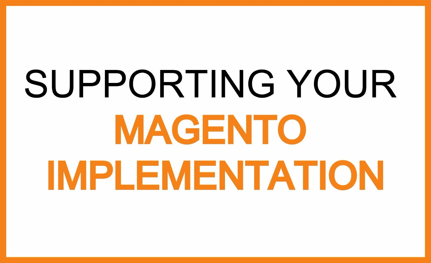 magento support managed services.jpg