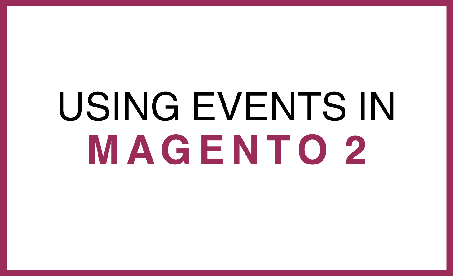 magento_2_events.png