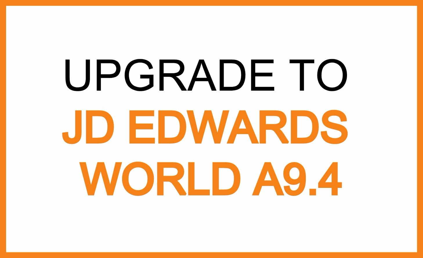 upgrade jde world a94.jpg