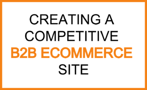 b2b ecommerce competitive