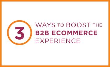 3-ways-boost-b2b-ecom-experience-linkedin