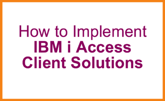 Implement_IBM_i_Access_Client_Solutions
