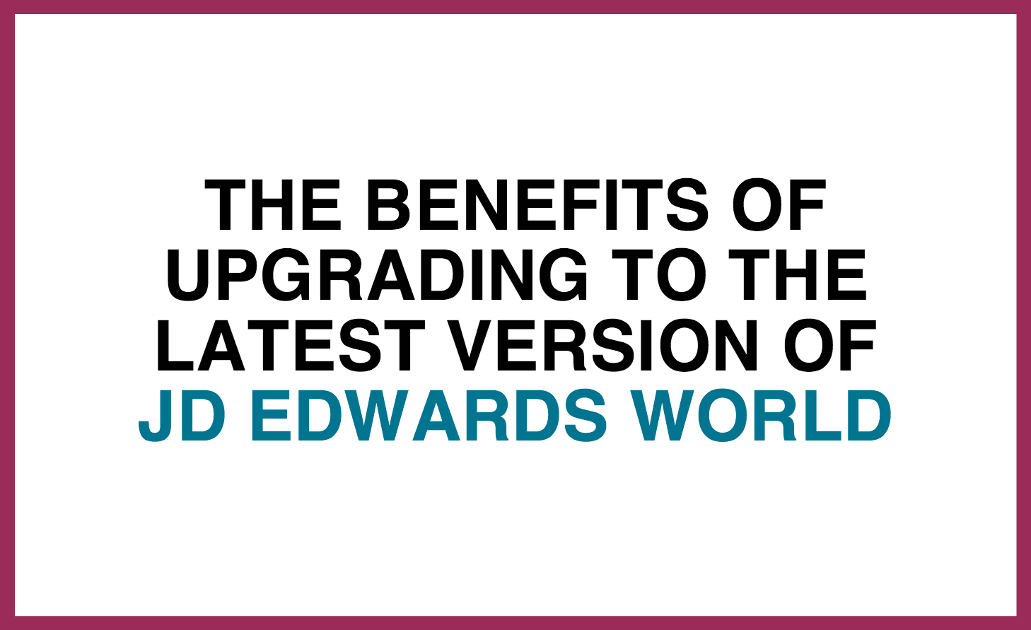 benefits_of_world_upgrade