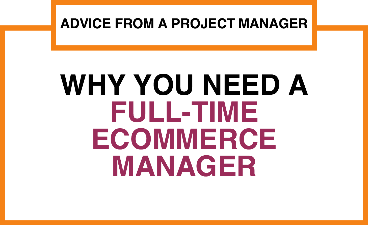 full_time_ecommerce_manager