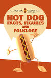 hot-dogs-facts-figures-folklore