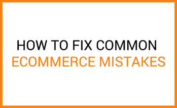 common ecommerce mistakes