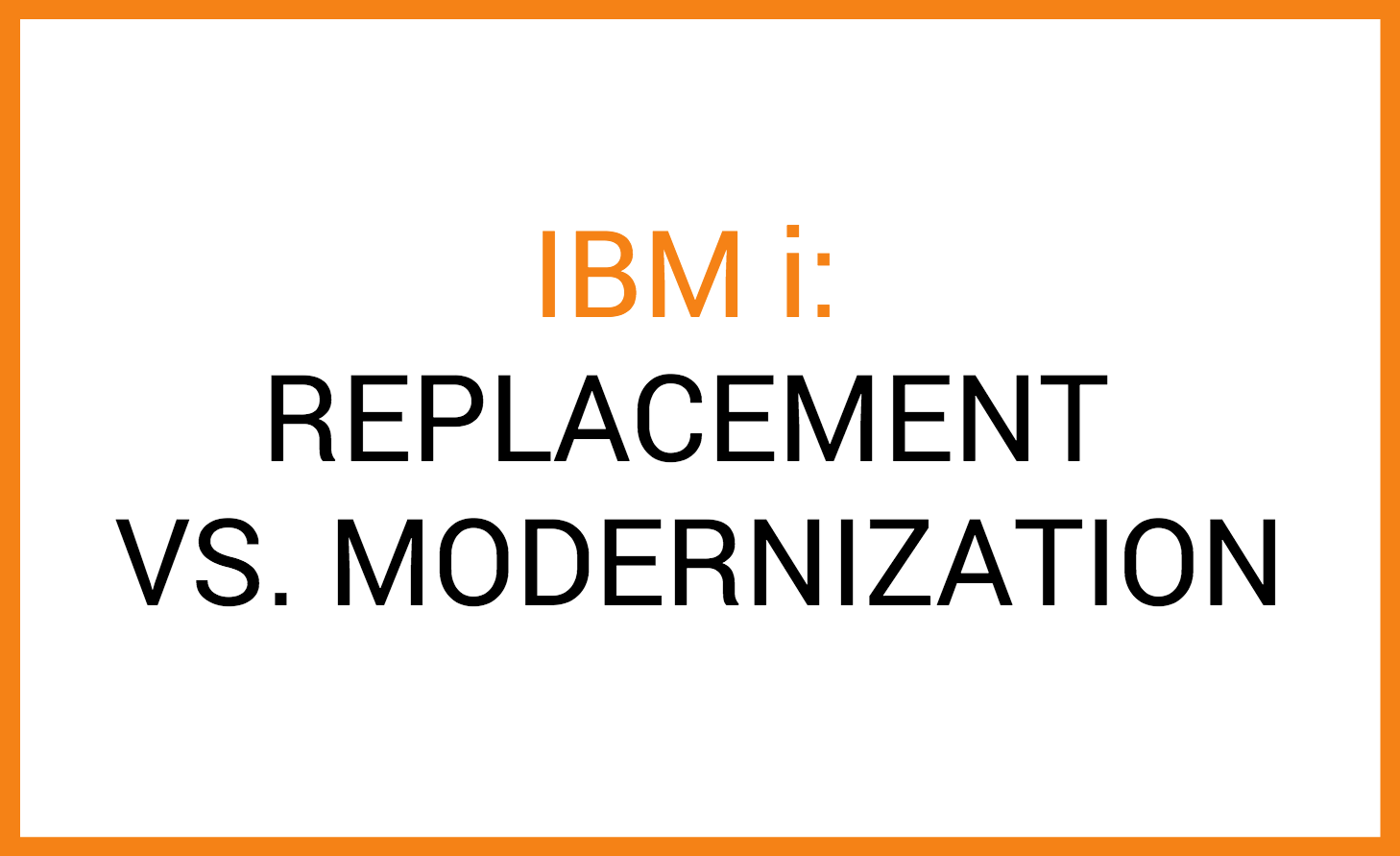 costs of ibm i modernization