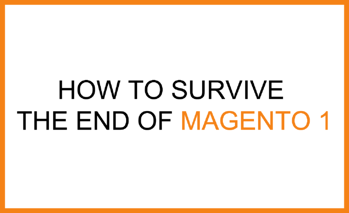 end of magento 1