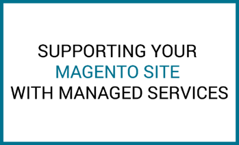 magento site support managed services
